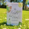 Book Release: The Fields That Heal